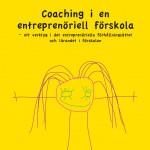 Coachning i en entreprenöriell förskola